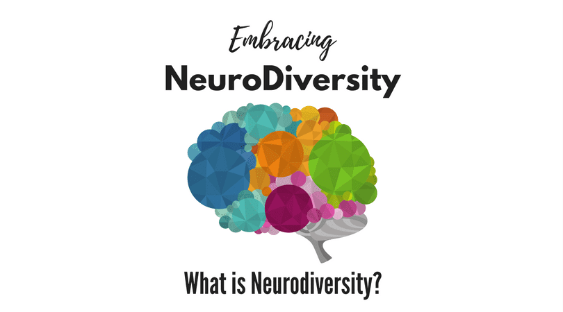 NeuroDiversity - What is it and what does it mean
