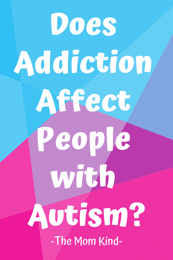 According to research, an autism diagnosis doubles the risk of addiction.  Learn just why wit autism can be Affected by Addiction & how to help